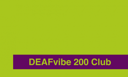 DEAFvibe 200 Club April 2017