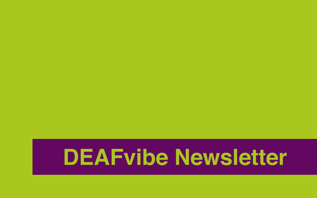 DEAFvibe Newsletter January 2017