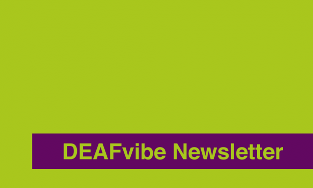 DEAFvibe Newsletter August 2018