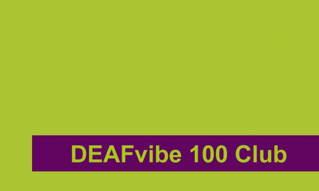 DEAFvibe 100 Club